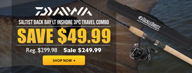 Daiwa Saltist Back Bay LT Inshore Travel Combos - On Sale for $249.99