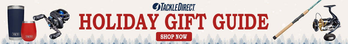Tackle Direct Holiday Gift Guide, Shop Now.