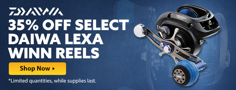 Daiwa Lexa Winn Reels Sale. Save up to 35% off. Select Models Only