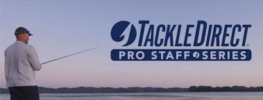 TackleDirect Pro Staff Series - Watch Now and Shop Featured Gear!